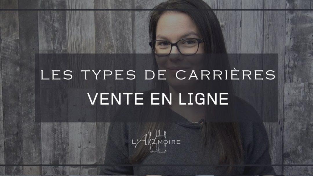 Les types de carrières – La vente en ligne