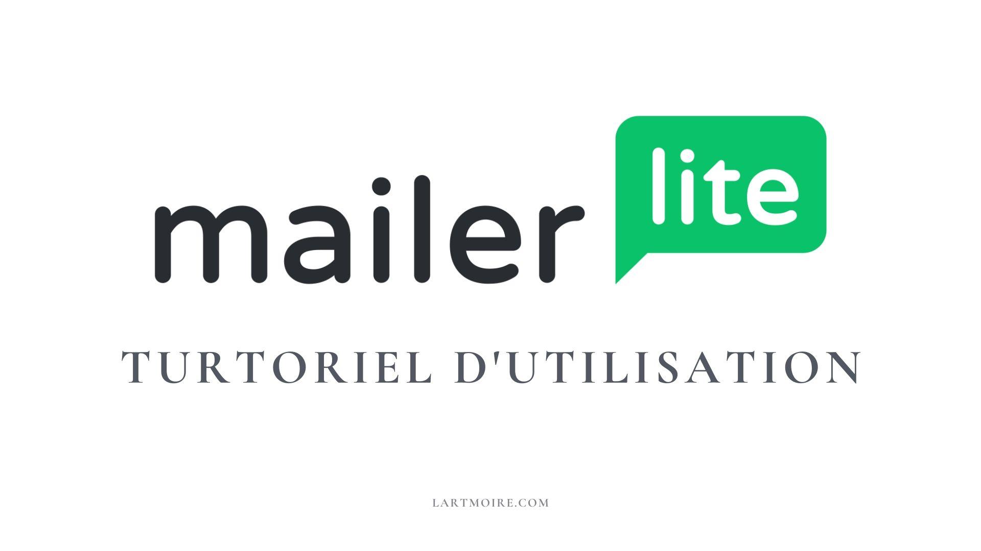 Mailerlite tutoriel d'utilisation