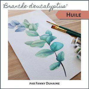 Cours de peinture à l'huile branche d'eucalyptus par Fanny Duhaime