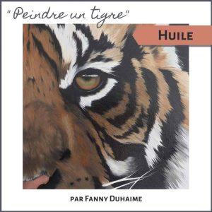 Cours de peinture à l'huile en ligne peindre un tigre