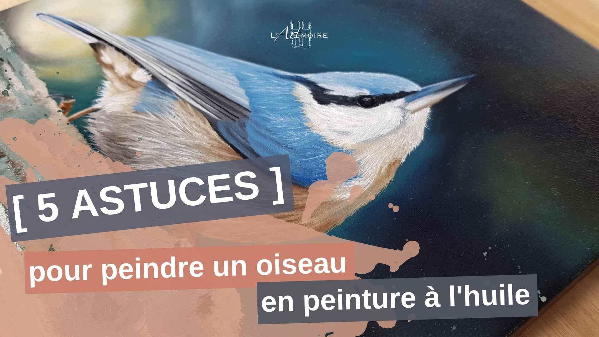 5 astuces pour peindre un oiseau en peinture à l'huile