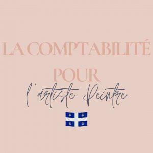 Formation la comptabilité pour artiste peintre au Québec